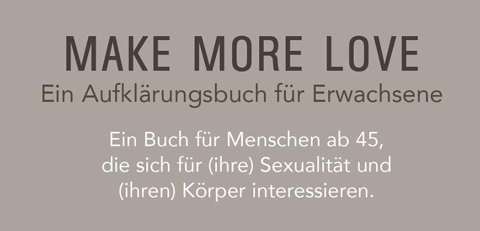 Referenz Buch Make More Love